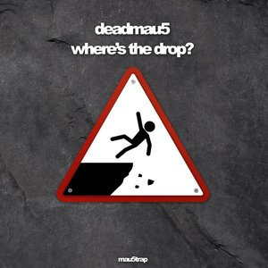 Image for 'where's the drop?'