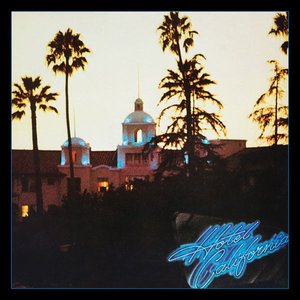 Image for 'Hotel California (40th Anniversary Expanded Edition)'