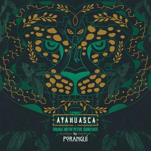 Image for 'Ayahuasca (Original Motion Picture Soundtrack)'