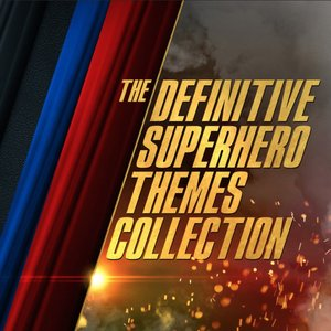 Image for 'The Definitive Superhero Themes Collection'