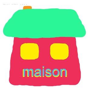 Image for 'Maison'