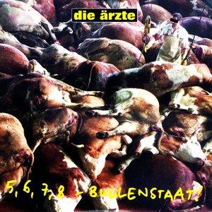 Image for '5, 6, 7, 8 - Bullenstaat!'