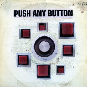 Image for 'Push Any Button'
