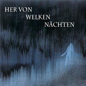 Image for 'Her Von Welken Nachten'