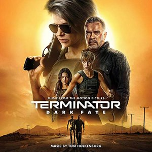 Image for 'Terminator: Dark Fate (Music from the Motion Picture)'