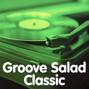 Image for 'Groove Salad Classic'