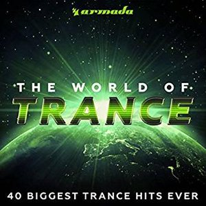 Zdjęcia dla 'The World Of Trance (40 Biggest Trance Hits Ever) - Armada Music'