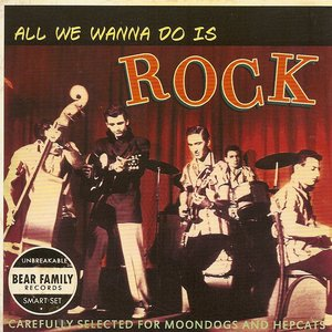 Image for 'All We Wanna Do is Rock'