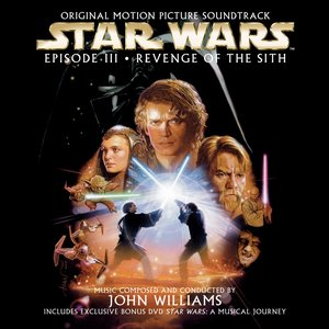 Image for 'Star Wars: Revenge Of The Sith (Original Motion Picture Soundtrack)'