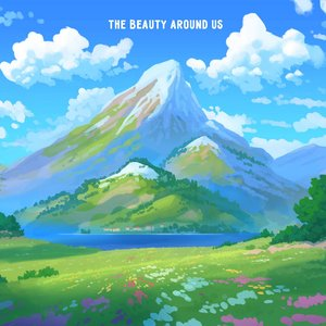 Image for 'The Beauty Around Us'