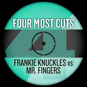 Image for 'Four Most Cuts presents - Frankie Knuckles vs. Mr Fingers'