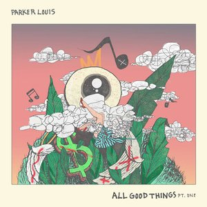 Image for 'All Good Things, Pt. One'