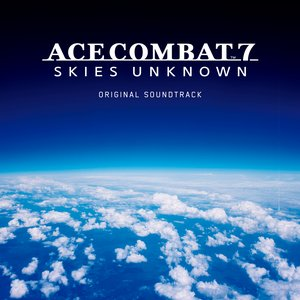 'ACE COMBAT 7: SKIES UNKNOWN ORIGINAL SOUNDTRACK'の画像