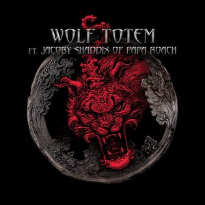 Image for 'Wolf Totem (feat. Jacoby Shaddix of Papa Roach)'