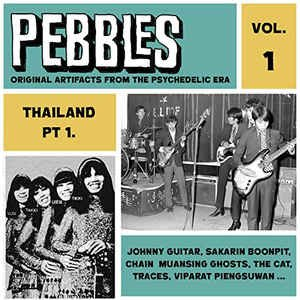 Image for 'Pebbles Vol. 1, Thailand Pt. 1, Originals Artifacts from the Psychedelic Era'
