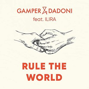 Image for 'Rule The World (feat. ILIRA)'