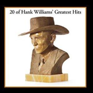 Bild für '20 Of Hank Williams' Greatest Hits'