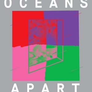 Image for 'Cut Copy Presents: Oceans Apart'