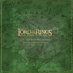 Image for 'The Lord Of The Rings - The Return Of The King - The Complete Recordings (Limited Edition)'
