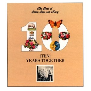 Image for 'The Best Of Peter, Paul And Mary: Ten Years Together'