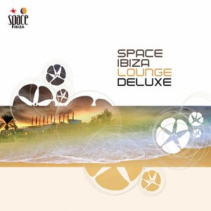 Image for 'Space Ibiza Lounge Deluxe'