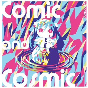 Image for 'Comic and Cosmic'