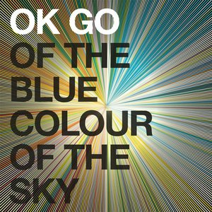 Image for 'Of the Blue Colour of the Sky'