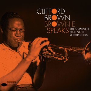 Image for 'Brownie Speaks: The Complete Blue Note Recordings'