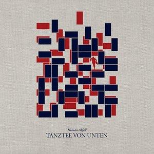 Image for 'Tanztee von unten'