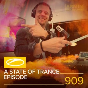 Image for 'ASOT 909 - A State Of Trance Episode 909'