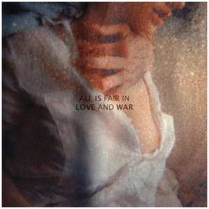 Image for 'All Is Fair In Love And War'