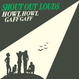 Image for 'Howl Howl Gaff Gaff'