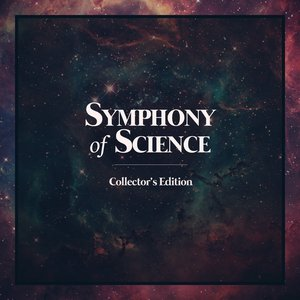 Image for 'Symphony Of Science Collector's Edition'
