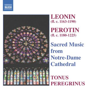Image for 'Leonin / Perotin: Sacred Music From Notre-Dame Cathedral'