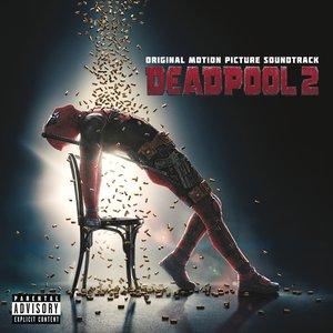 Image for 'Deadpool 2 (Original Motion Picture Soundtrack)'