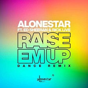 Image for 'Raise Em Up (Dance Remix)'