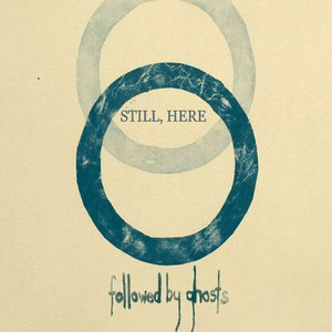 Image for 'Still, Here'