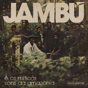 Image for 'Jambú (E Os Míticos Sons Da Amazônia)'