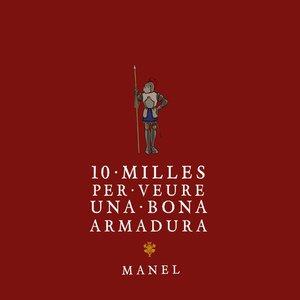 Image for '10 milles per veure una bona armadura'