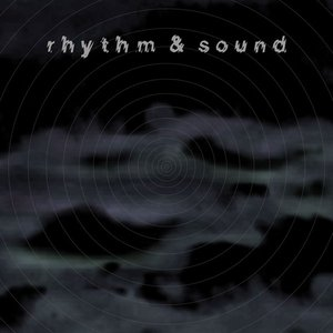 Image for 'Rhythm & Sound'