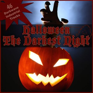 Image for 'Halloween - the Darkest Night (50 Darkwave Industrial Tracks)'
