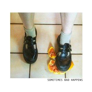 Image for 'Sometimes Bad Happens - EP'
