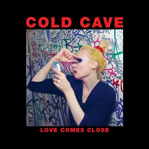Image for 'Love Comes Close (Deluxe Edition)'
