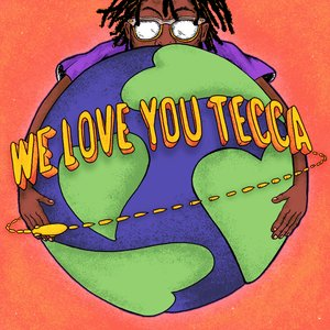 Image for 'We Love You Tecca'