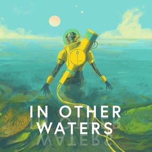 Imagen de 'In Other Waters (Original Game Soundtrack)'