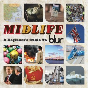 Image for 'Midlife: A Beginner's Guide To Blur'