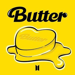 Image for 'Butter (Hotter, Sweeter, Cooler)'