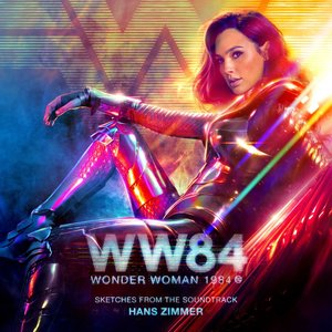 Image for 'Wonder Woman 1984 (Sketches from the Soundtrack)'