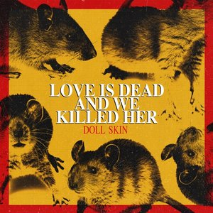 Image for 'Love Is Dead and We Killed Her'