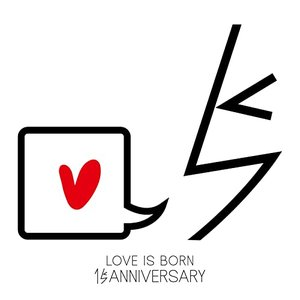 Image for 'Single Collection:LOVE IS BORN〜15th Anniversary 2018〜'
